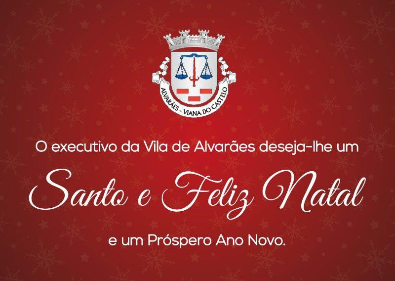 O Executivo da Junta de Freguesia de Alvarães deseja a toda a População Feliz Natal e Próspero Ano Novo.